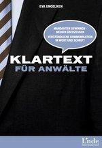 """Eva Engelken, """"Klartext für Anwälte"""". Linde Verlag 2010. 216 Seiten ISBN: 9783709303207"""